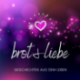 Brot & Liebe Podcast Download