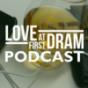 Love At First Dram - Der Whisky-Podcast von whic