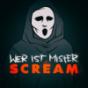 Wer ist Mister Scream