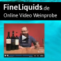 FineLiquids » Online Video Weinprobe Podcast herunterladen