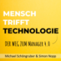 Mensch trifft Technologie Podcast Download