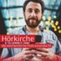 Podcast : Hörkirche