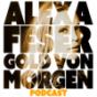 Alexa Feser – Gold von morgen Podcast