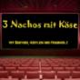 3 Nachos mit Käse Podcast Download