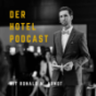 Podcast : Der Hotel-Podcast mit Ronald M. Arndt