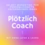 Plötzlich Coach - verdammt, ich muss mich selbst verkaufen Podcast Download