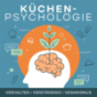 Küchen-Psychologie Podcast Download
