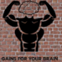 Gains for your Brain Podcast Download