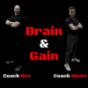 Brain & Gain Podcast Download