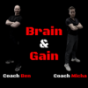 Brain & Gain
