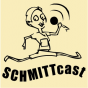 Schmittcast Podcast Download