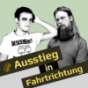 Ausstieg in Fahrtrichtung Podcast Download