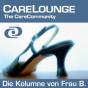 CareLounge Kolumne von Frau B. Podcast Download