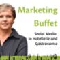 Marketing-Buffet - So geht Social-Media in Hotellerie und Gastronomie