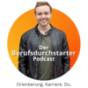 Der Berufsdurchstarter Podcast - Berufsorientierung, Ausbildung oder Studium & Karriere