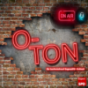O -Ton Podcast Download