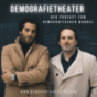 Demografietheater Podcast Download