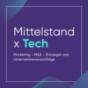 Mittelstand x Tech   Marketing, M&A, Strategie und Unternehmensnachfolge