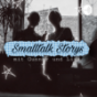 Smalltalk Storys