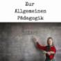 Zur Allgemeinen Pädagogik (ZAP) Podcast Download