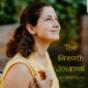 Podcast Download - Folge #3- Breathwork als Medizin - Wie du durch Atmung deine Selbstheilungskraft aktivierst online hören