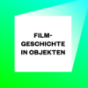 Filmgeschichte in Objekten Podcast Download