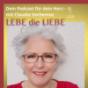 LEBE die LIEBE - Dein Podcast für dein Herz #freespiritlife