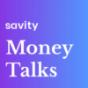 Savity Money Talks