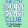 The Little Dum Dum Club with Tommy & Karl Downlaod