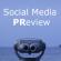 Social Media PReview