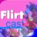 FlirtCast