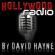 Hollywoodradio - wir senden direkt aus der Welt der Schönen und Reichen