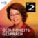 Gesundheitsgespräch - Bayern 2
