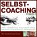 Selbstcoaching - Selbstmanagement - Persönlichkeitsentwicklung