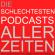 Die schlechtesten Podcasts aller Zeiten