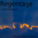 Regentage - Das Hörbuch