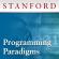 Stanford - Programming Paradigms
