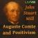 Auguste Comte and Positivism by John Stuart Mill (1806 - 1873)