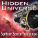 Hidden Universe: NASA's Spitzer Space Telescope