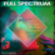 Full Spectrum | Trance, Progressive, Breaks, EDM | Mixed by Frequency Faze