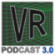VR Podcast - Alles über Virtual - und Augmented Reality
