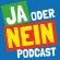JA oder NEIN Podcast – Wir bilden deine Meinung.