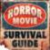 Horror Movie Survival Guide