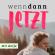 wenndannJETZT – Der Podcast für Selbstständige und Gründer mit Passion Downlaod