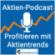 Aktien-Podcast - Auffällige Trends bei Aktien