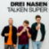 Podcast : Drei Nasen talken super
