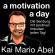 a motivation a day - Der positive Podcast