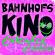 Bahnhofskino Extended Edition