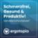 Ergotopia: Glücklich, gesund & produktiv!