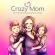 Podcast : Crazy Mom - Der Podcast für nicht perfekte Mütter mit Sabrina Hollender